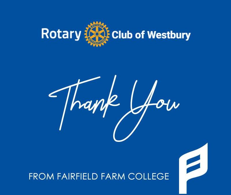 Rotary Club of Westbury fundraise for Fairfield Farm College