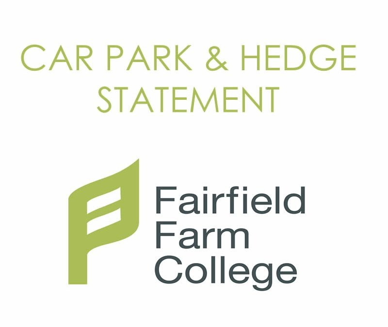New car park & hedge statement