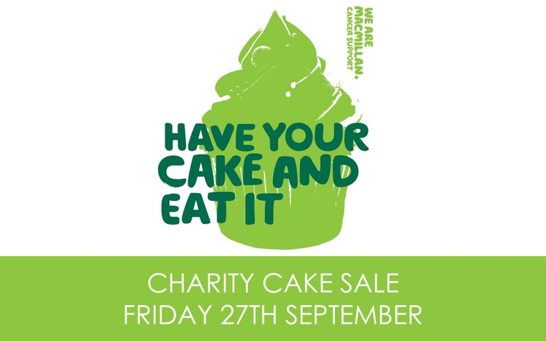 Charity Cake Sale for Macmillan Cancer Support – 27th September 2019